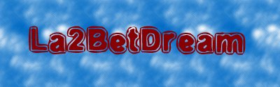 [Epilogue]La2BetDream v 12.0 rew 83